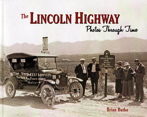 Lincoln Highway Pictures Through Time - cover